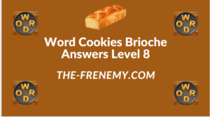 Word Cookies Brioche Level 8 Answers
