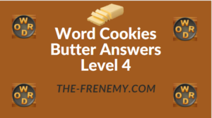Word Cookies Butter Answers Level 4
