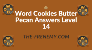 Word Cookies Butter Pecan Answers Level 14