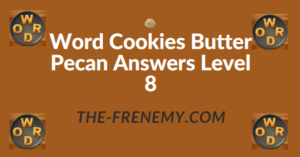 Word Cookies Butter Pecan Answers Level 8