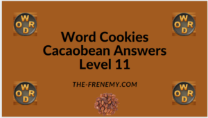Word Cookies Cacaobean Level 11 Answers