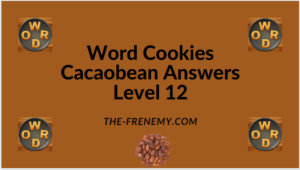 Word Cookies Cacaobean Level 12 Answers