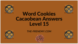 Word Cookies Cacaobean Level 15 Answers