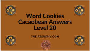 Word Cookies Cacaobean Level 20 Answers