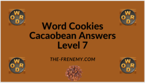 Word Cookies Cacaobean Level 7 Answers