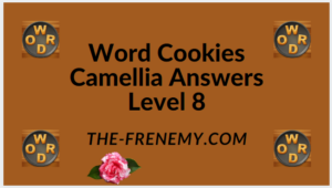 Word Cookies Camellia Level 8 Answers
