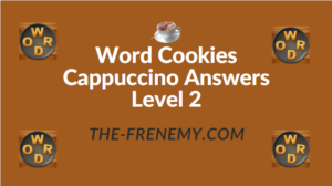 Word Cookies Cappuccino Answers Level 2