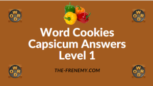 Word Cookies Capsicum Answers Level 1