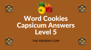 Word Cookies Capsicum Answers Level 5