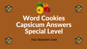 Word Cookies Capsicum Answers Special Level
