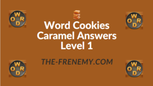 Word Cookies Caramel Answers Level 1