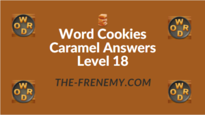 Word Cookies Caramel Answers Level 18