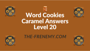 Word Cookies Caramel Answers Level 20