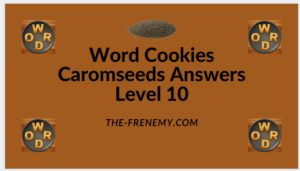 Word Cookies Caromseeds Level 10 Answers