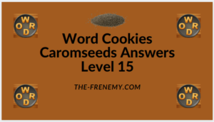 Word Cookies Caromseeds Level 15 Answers