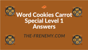 Word Cookies Carrot Special Level 1 Answers