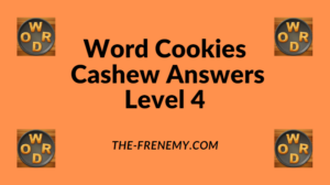Word Cookies Cashew Level 4 Answers