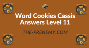 Word Cookies Cassis Answers Level 11