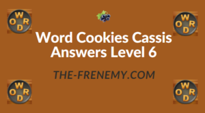 Word Cookies Cassis Answers Level 6