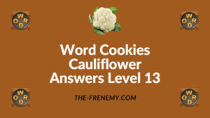 Word Cookies Cauliflower Answers Level 13