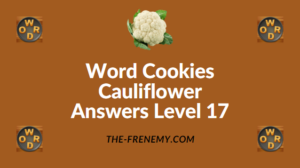 Word Cookies Cauliflower Answers Level 17