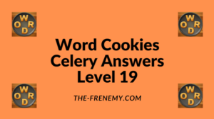 Word Cookies Celery Level 19 Answers