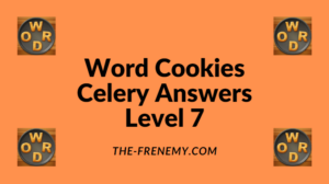 Word Cookies Celery Level 7 Answers