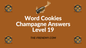 Word Cookies Champagne Answers Level 19