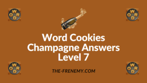 Word Cookies Champagne Answers Level 7