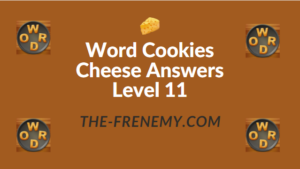 Word Cookies Cheese Answers Level 11