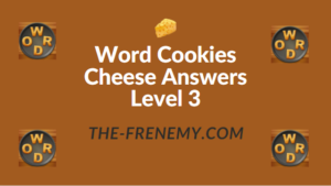 Word Cookies Cheese Answers Level 3