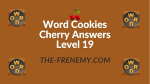 Word Cookies Cherry Answers Level 19