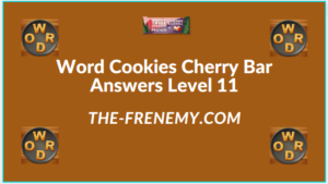 Word Cookies Cherry Bar Level 11 Answers