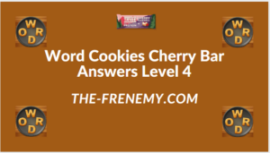 Word Cookies Cherry Bar Level 4 Answers