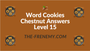 Word Cookies Chestnut Answers Level 15