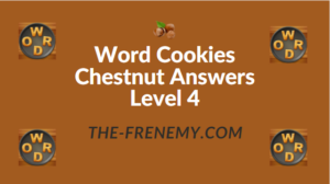 Word Cookies Chestnut Answers Level 4
