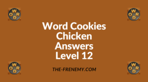 Word Cookies Chicken Level 12 Answers