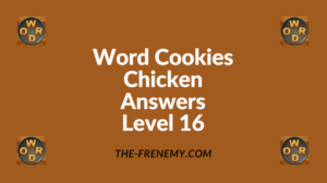 Word Cookies Chicken Level 16 Answers