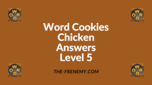 Word Cookies Chicken Level 5 Answers