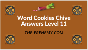 Word Cookies Chive Level 11 Answers