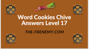 Word Cookies Chive Level 17 Answers