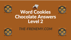 Word Cookies Chocolate Answers Level 2