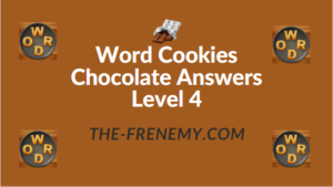 Word Cookies Chocolate Answers Level 4