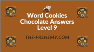 Word Cookies Chocolate Answers Level 9