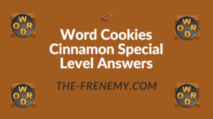 Word Cookies Cinnamon Special Level Answers