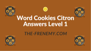Word Cookies Citron Answers Level 1