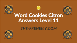 Word Cookies Citron Answers Level 11