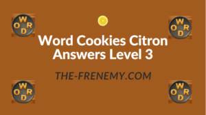 Word Cookies Citron Answers Level 3