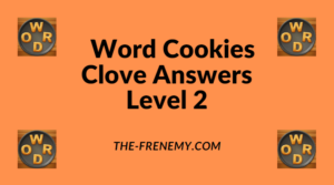 Word Cookies Clove Level 2 Answers