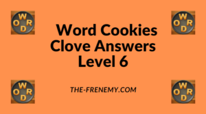 Word Cookies Clove Level 6 Answers